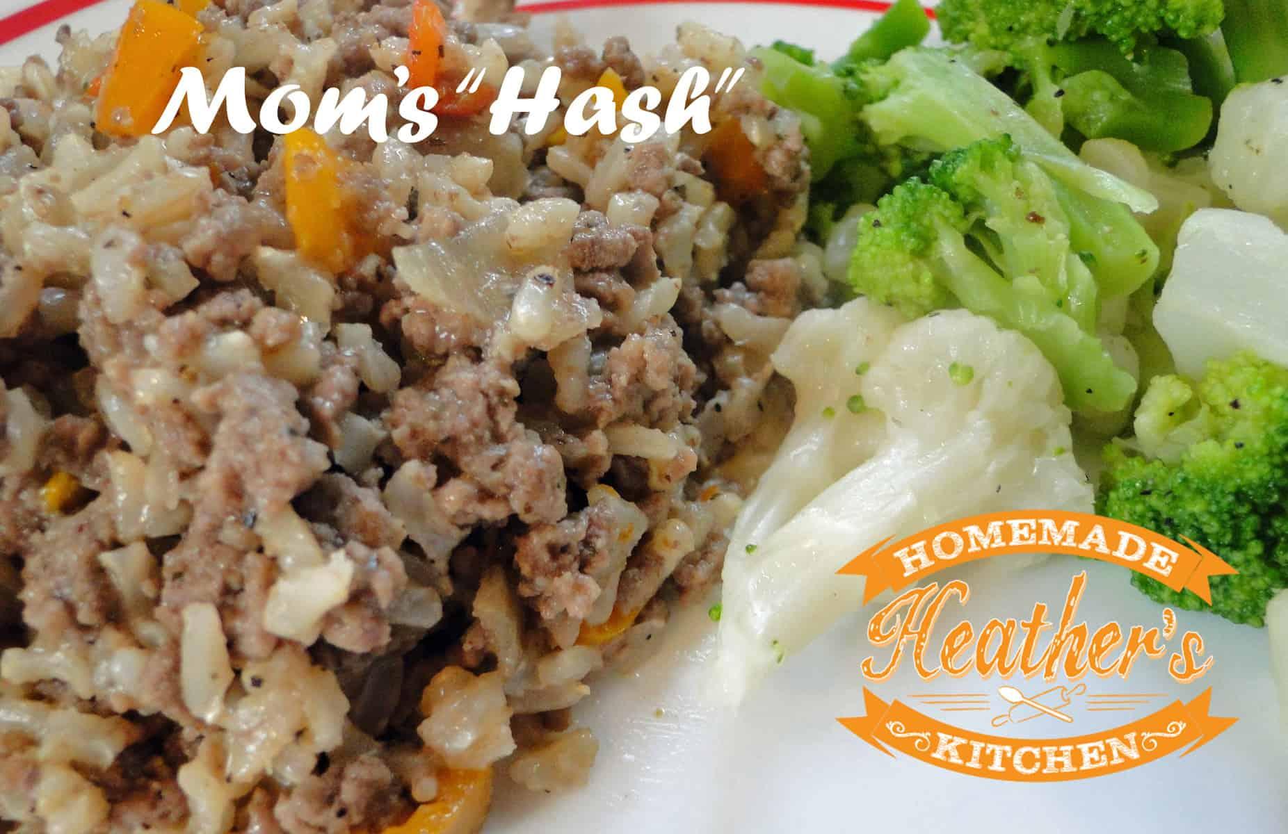 "Mom's ""Hash"" - Heather's Homemade Kitchen"