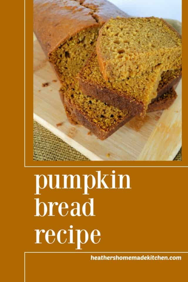 Easy Pumpkin Bread Recipe sliced and stacked on board