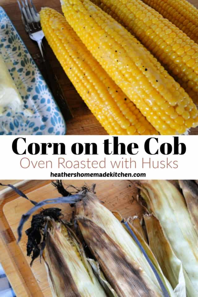Oven Roasted Corn with Husks pin with 3 ears of roasted corn with husks on bamboo board and shucked corn with butter and cracked black pepper.
