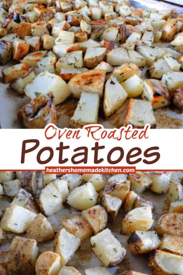 Oven Roasted Potatoes Pin with top view and close up of diced potatoes on baking sheet.
