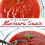 Quick & Easy Homemade Marinara Sauce in clear glass bowl with small basil leaf garnish and a spoonful of sauce.