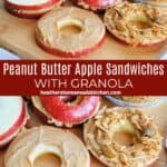 Peanut Butter Apple Sandwiches on board and open faced with smeared peanut butter and bowl of granola.