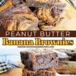 Sliced peanut butter banana brownies on board and stacked 3 high showing fudgy sides.