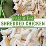 Top view and close up view of instant pot shredded chicken with chicken on fork.
