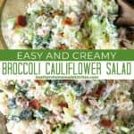 Top view and close up view of broccoli and cauliflower salad in glass bowl.