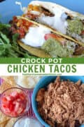 Crock pot chicken tacos on round blue plate and taco seasoned shredded chicken in blue bowl.